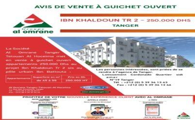 Avis de vente à guichet ouvert du projet Ibn khaldoun 250.000 DH
