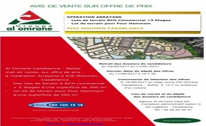 Avis de vente sur offre de prix OPERATION ARRAYANE Lots de terrain RCH Commercial +5 Etages  - Lot de terrain pour Four Hammam  SIDI MOUMEN CASABLA...